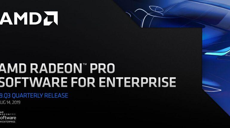 AMD Radeon Pro Software for Enterprise 19.Q3